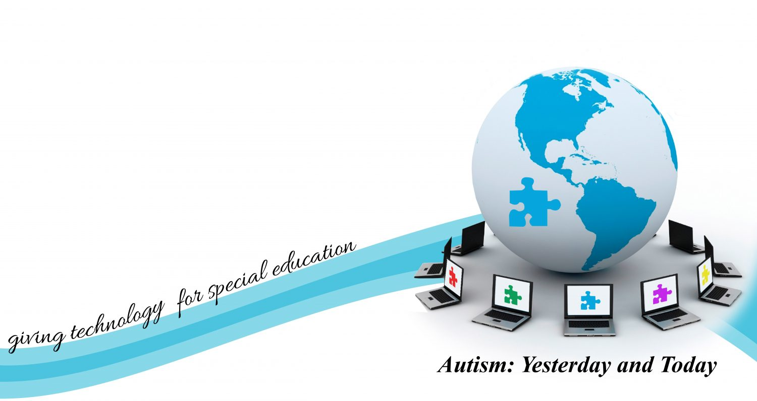 Autism: Yesterday and Today